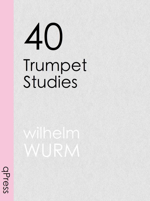wurm-40-trumpet-studies