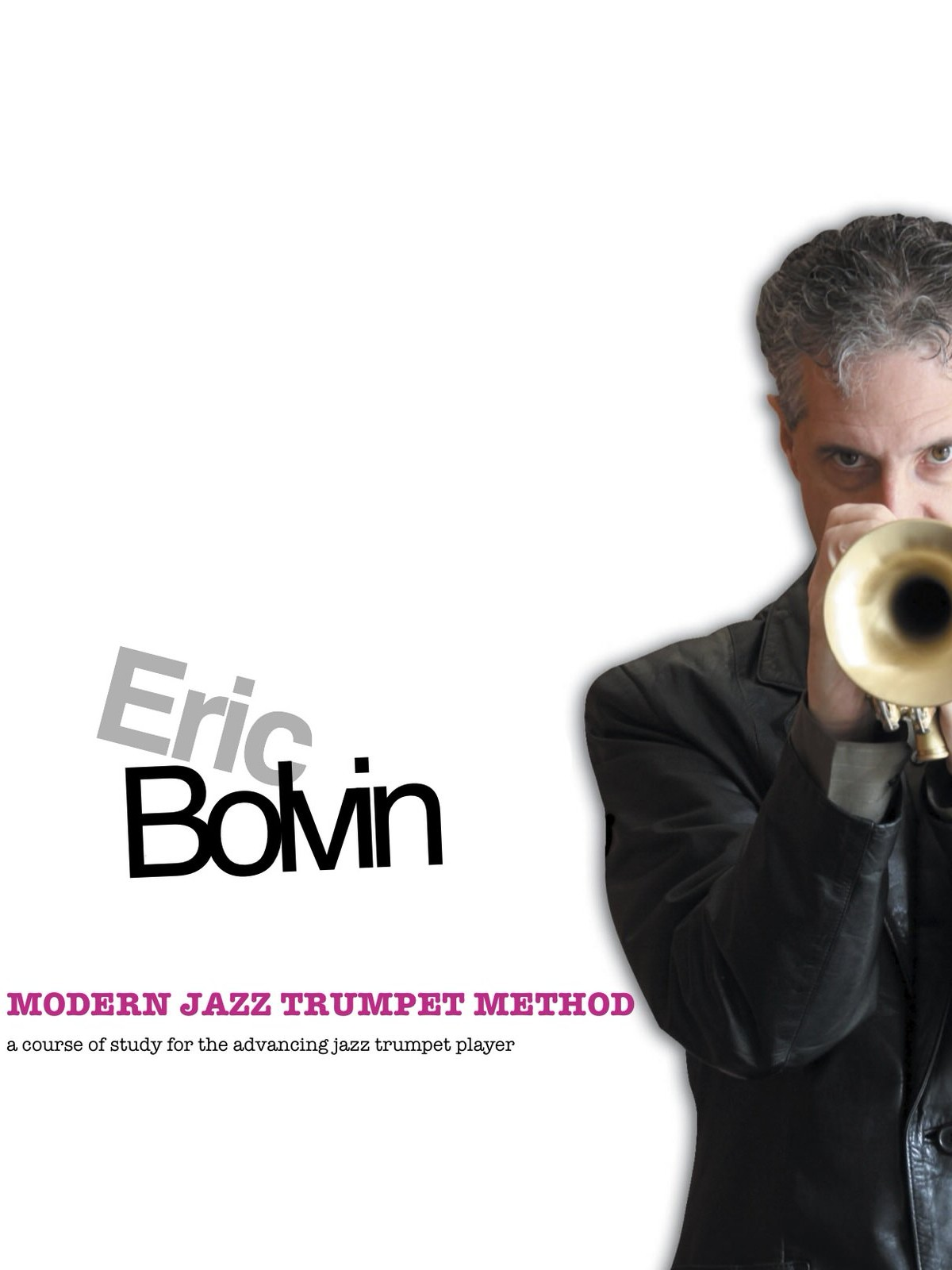 Bolvin, Modern Jazz Trumpet Method