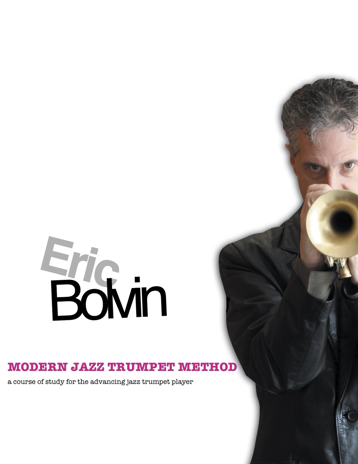 Bolvin, Modern Jazz Trumpet Method