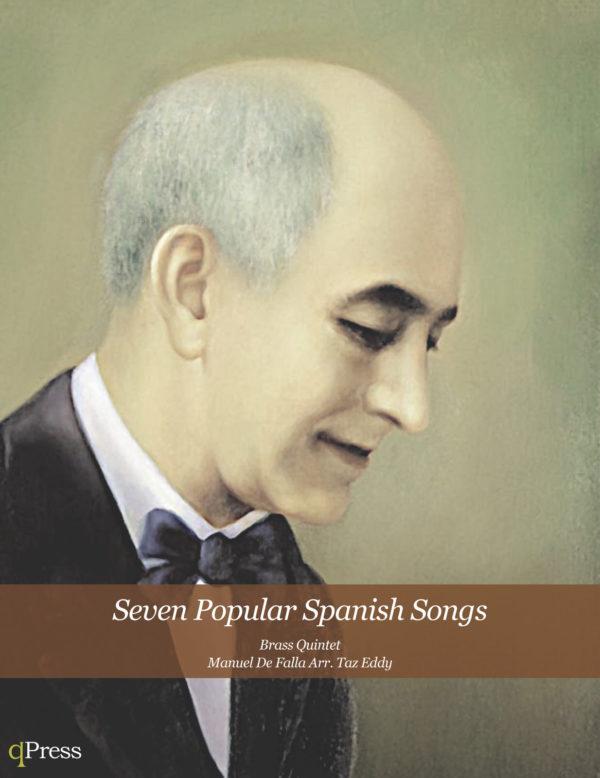 Seven Popular Spanish Songs (Quintet)