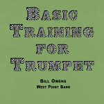 Owens, Basic Training For Trumpet