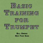 Owens, Basic Training For Trumpet