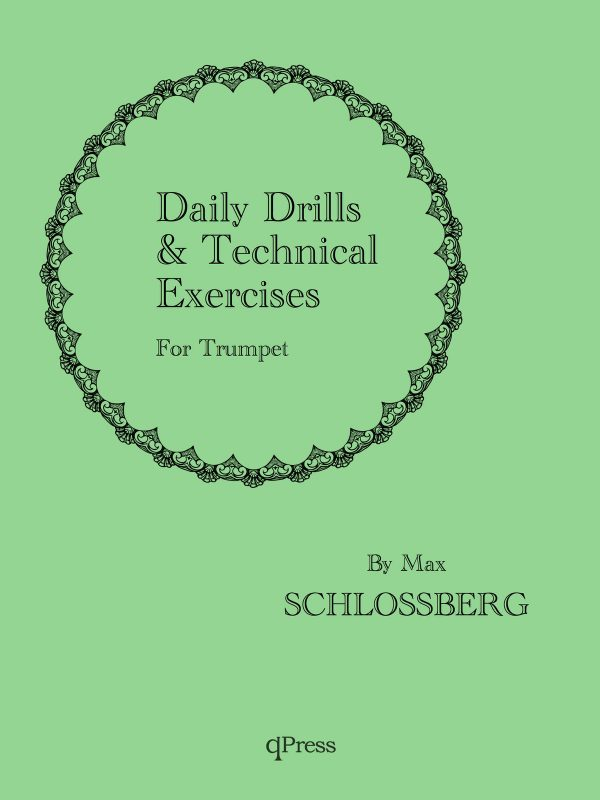 Schlossberg, Daily Drills and Technical Studies for trumpet