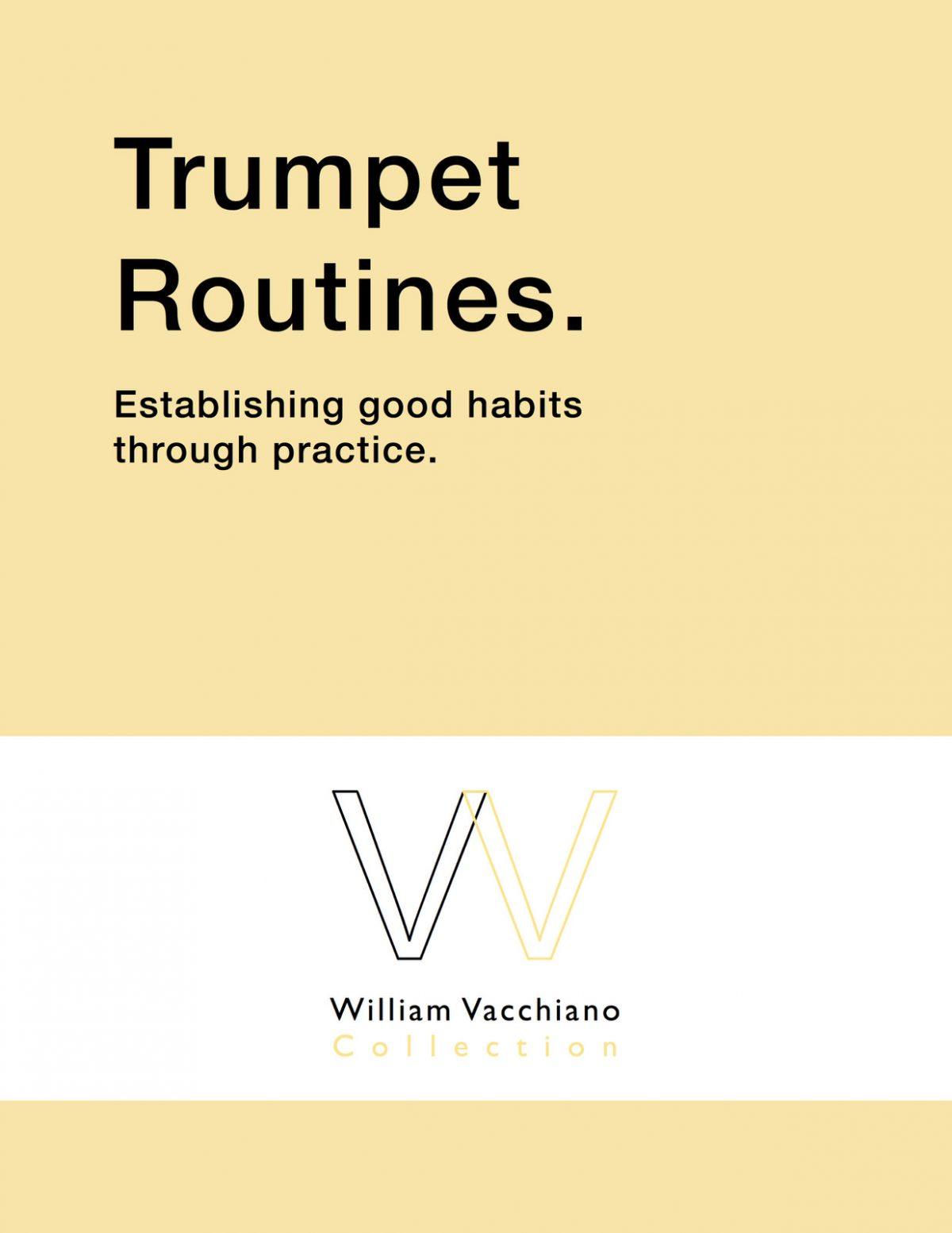 Vacchiano, Trumpet Routines