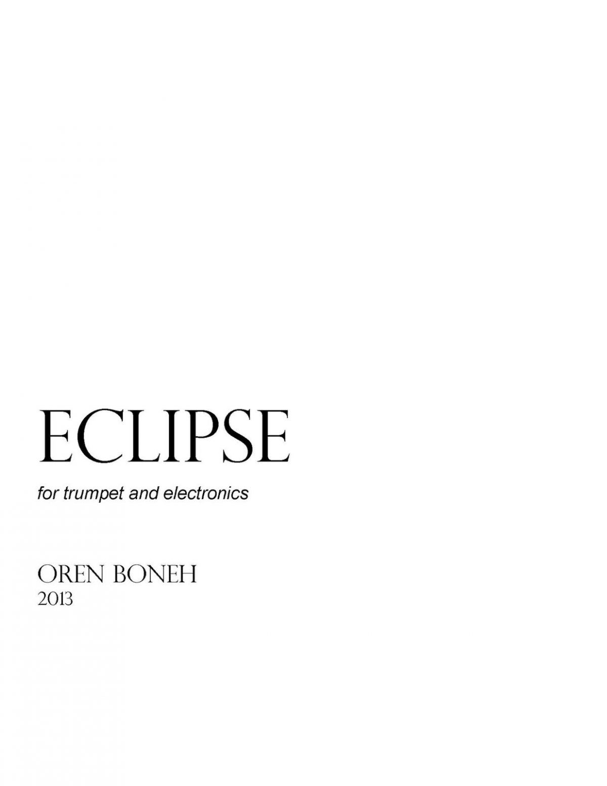 Boneh, Eclipse for Trumpet and Electronics