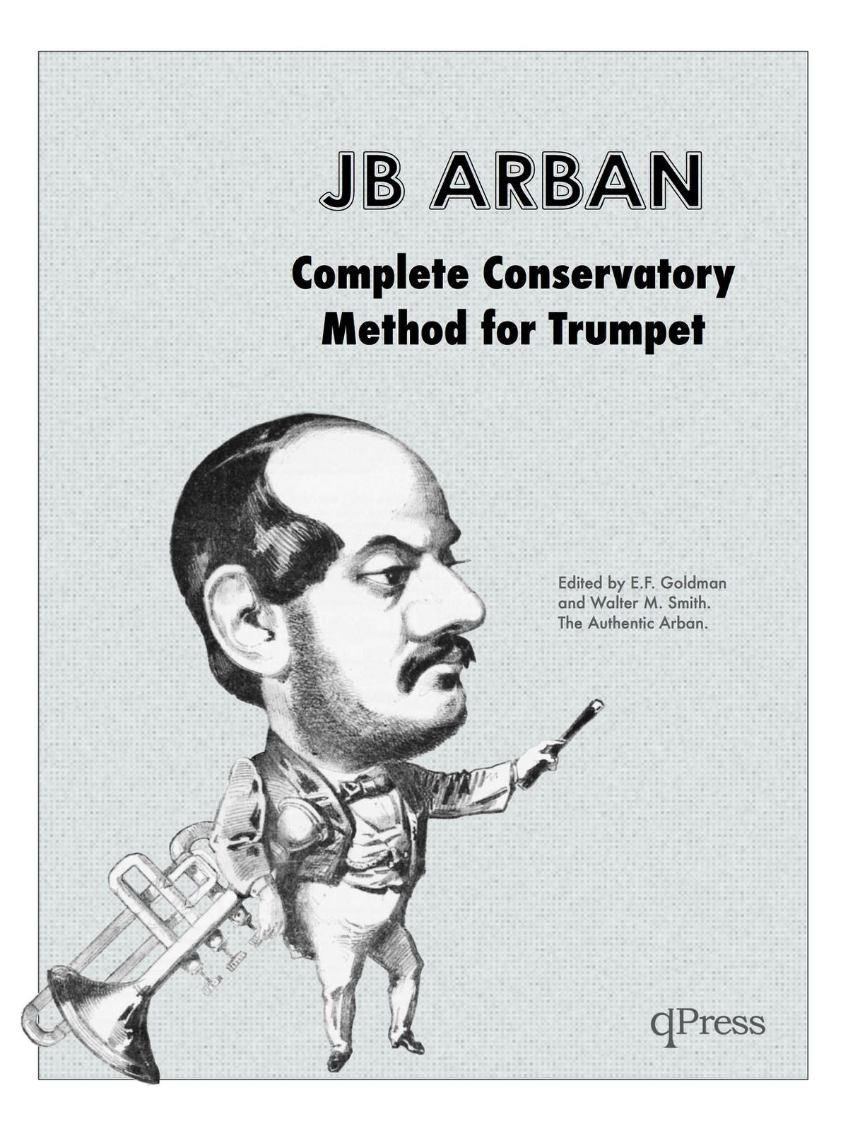 Complete conservatory method by arban jean baptiste qpress arban complete conservatory method fandeluxe Image collections
