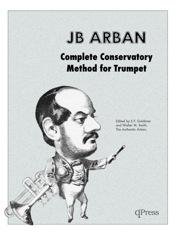 Arban, Complete Conservatory Method