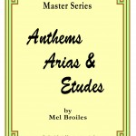 Broiles Anthems, Arias, and Etudes.pdf