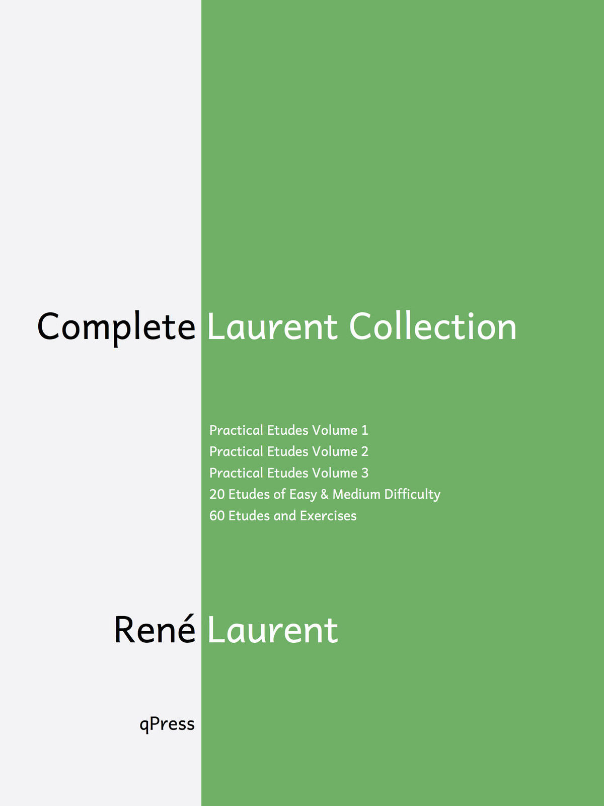 laurent-complete-collection