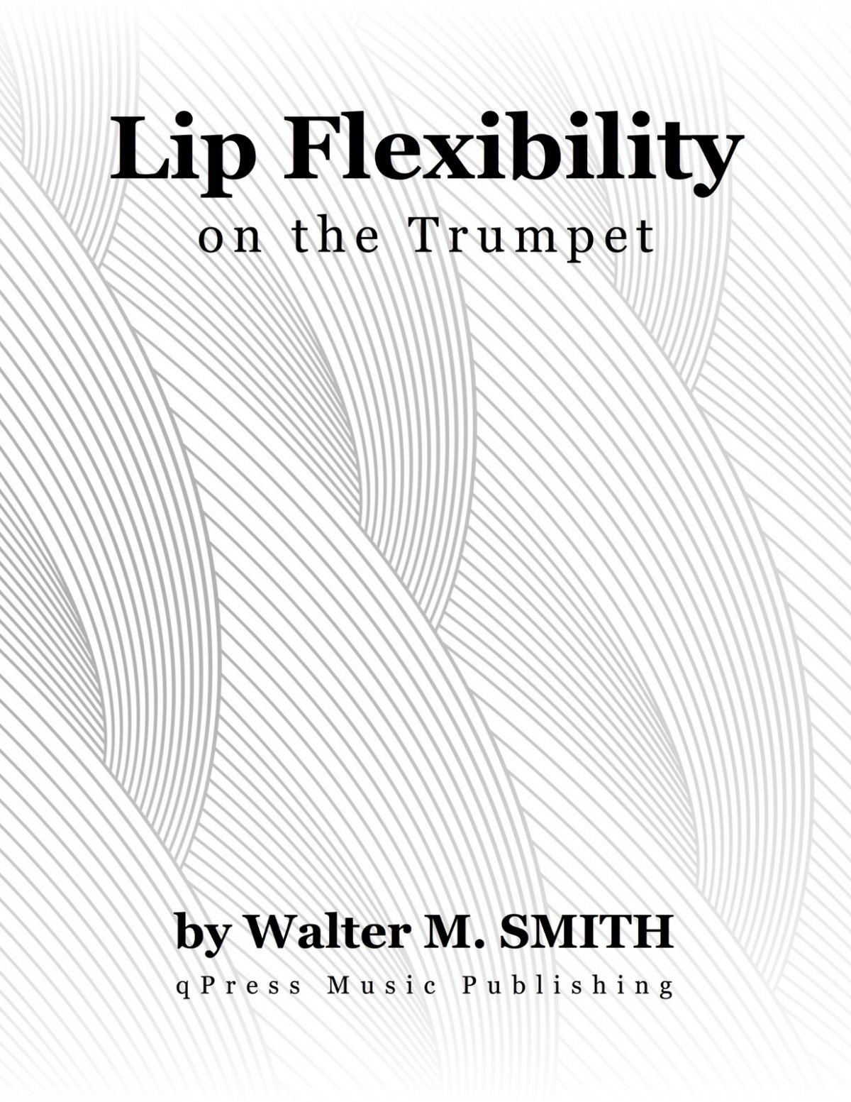 Smith, Walter M, Lip Flexibility for Trumpet-p01