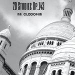 Clodomir, 20 Studies Op 143
