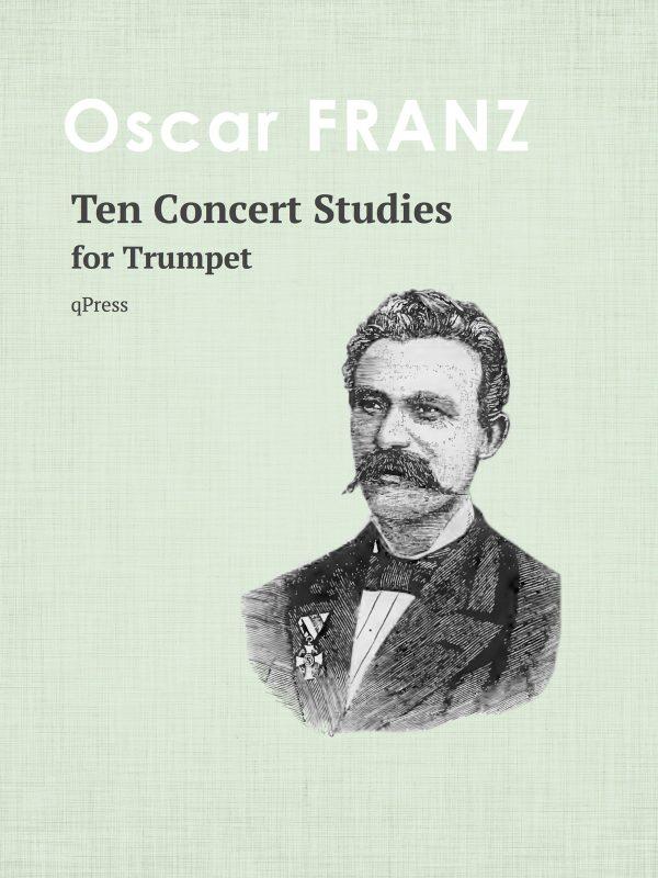 Franz, 10 Concert Studies