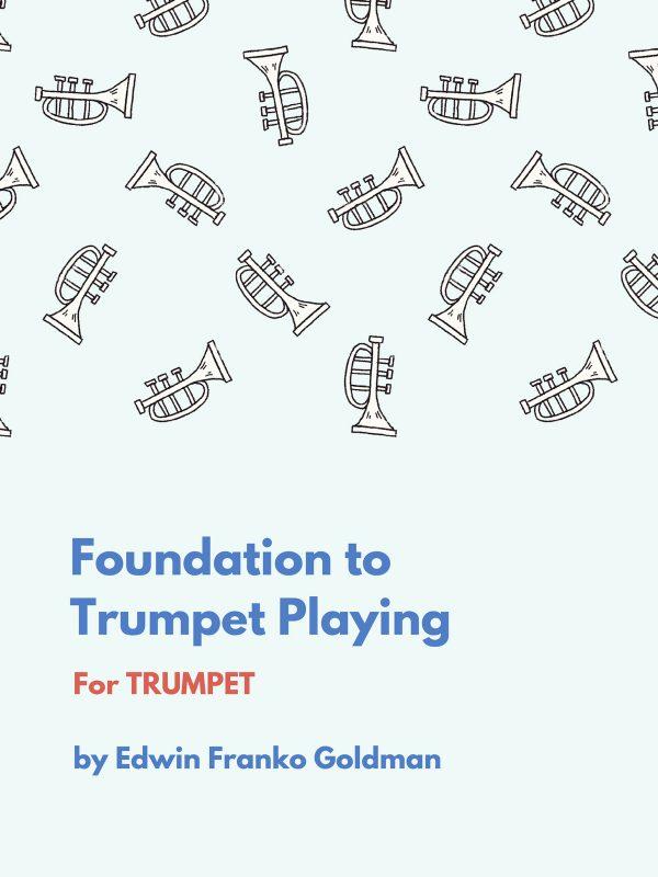 Goldman, Foundation to Trumpet Playing