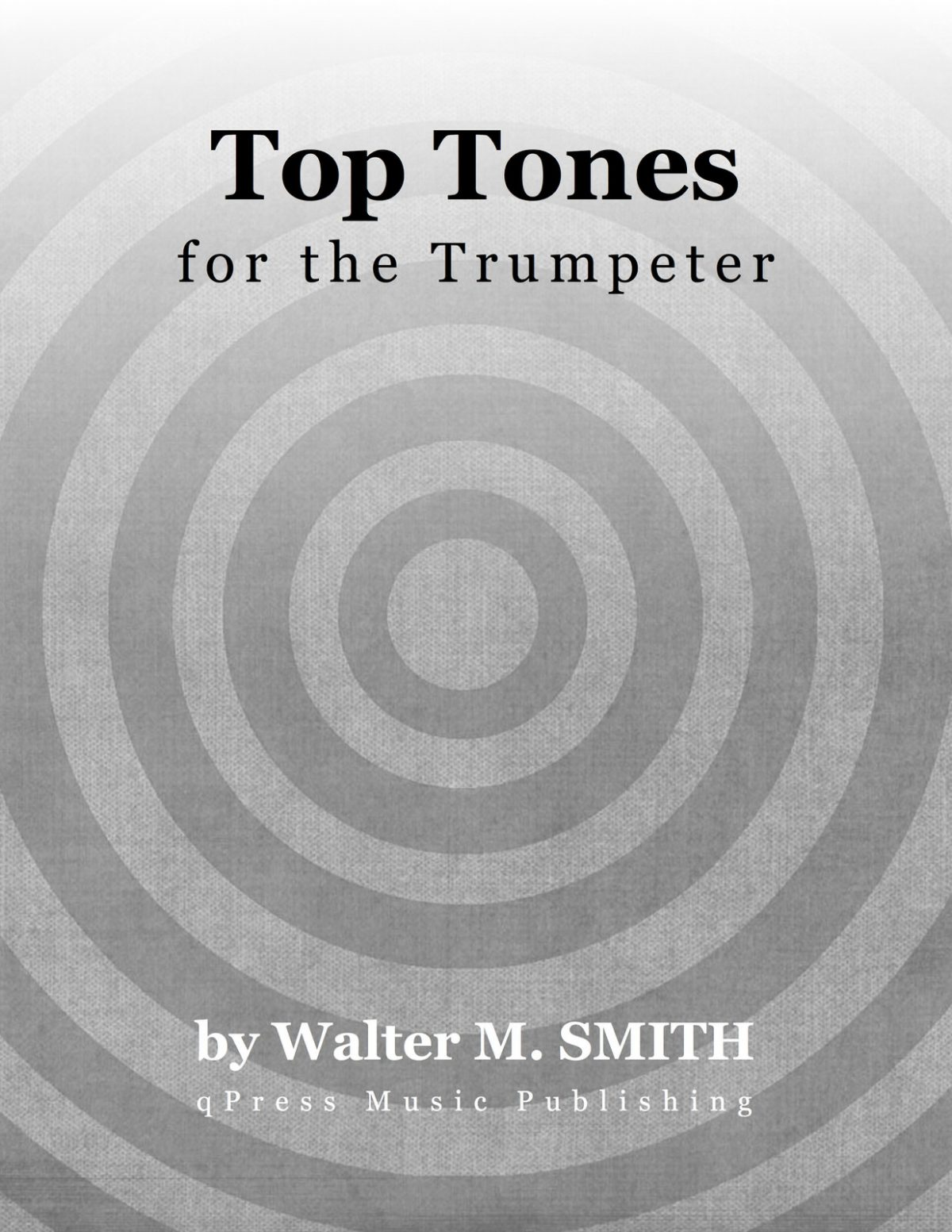 Smith, Top Tones for the Trumpeter