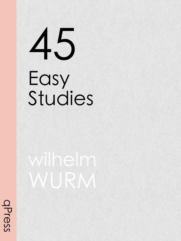 wurm-45-easy-studies