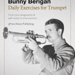Berigan, Daily Exercises for Trumpet