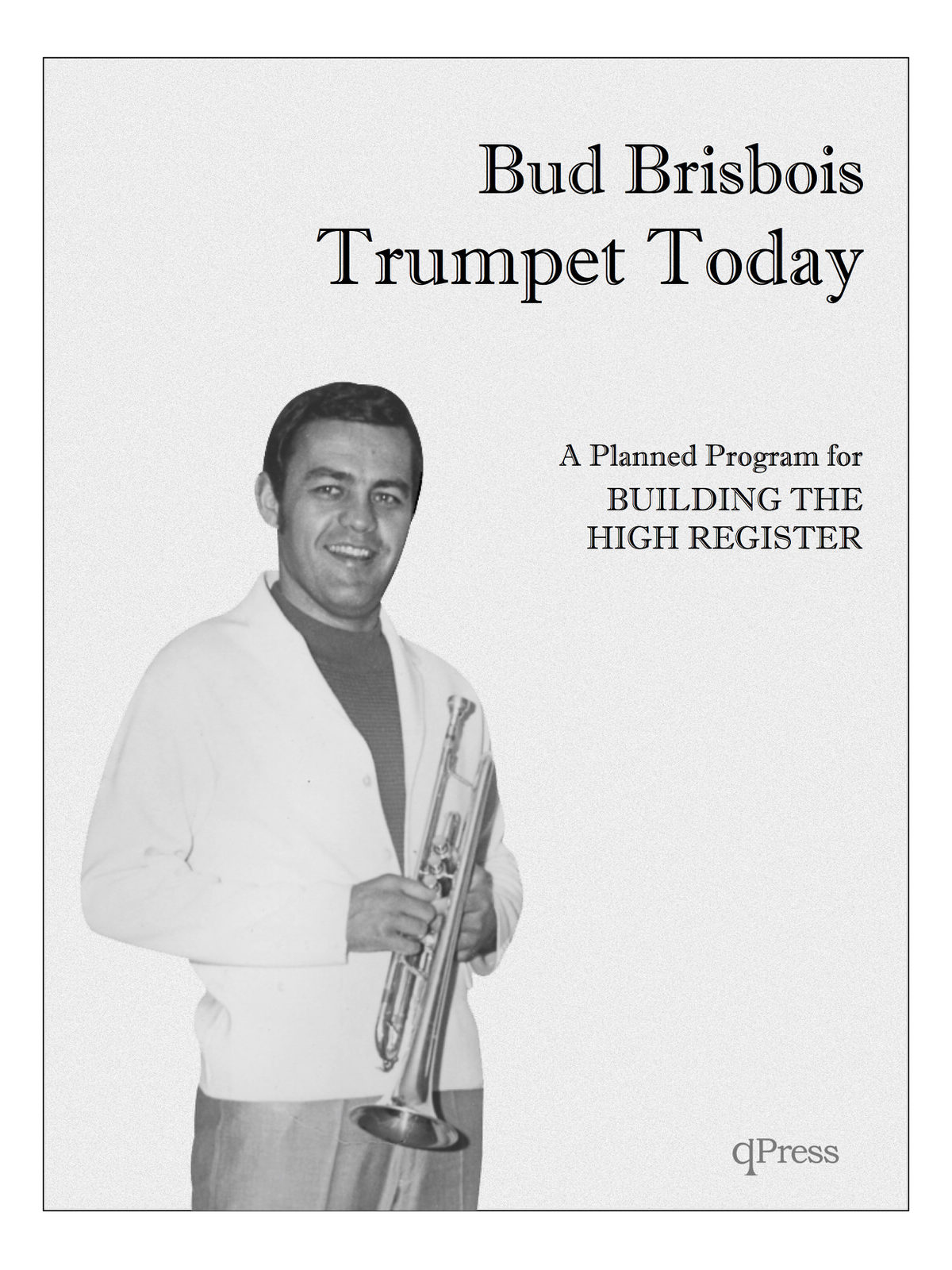 brisbois-trumpet-today-a-planned-program-for-building-the-high-register