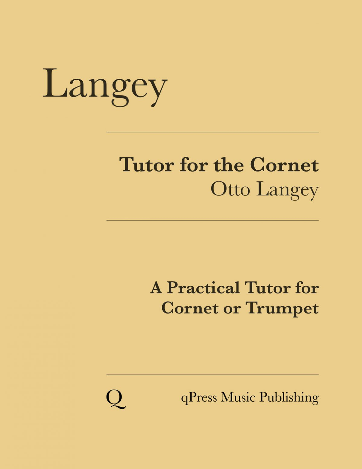 Langey, Otto Tutor for Cornet