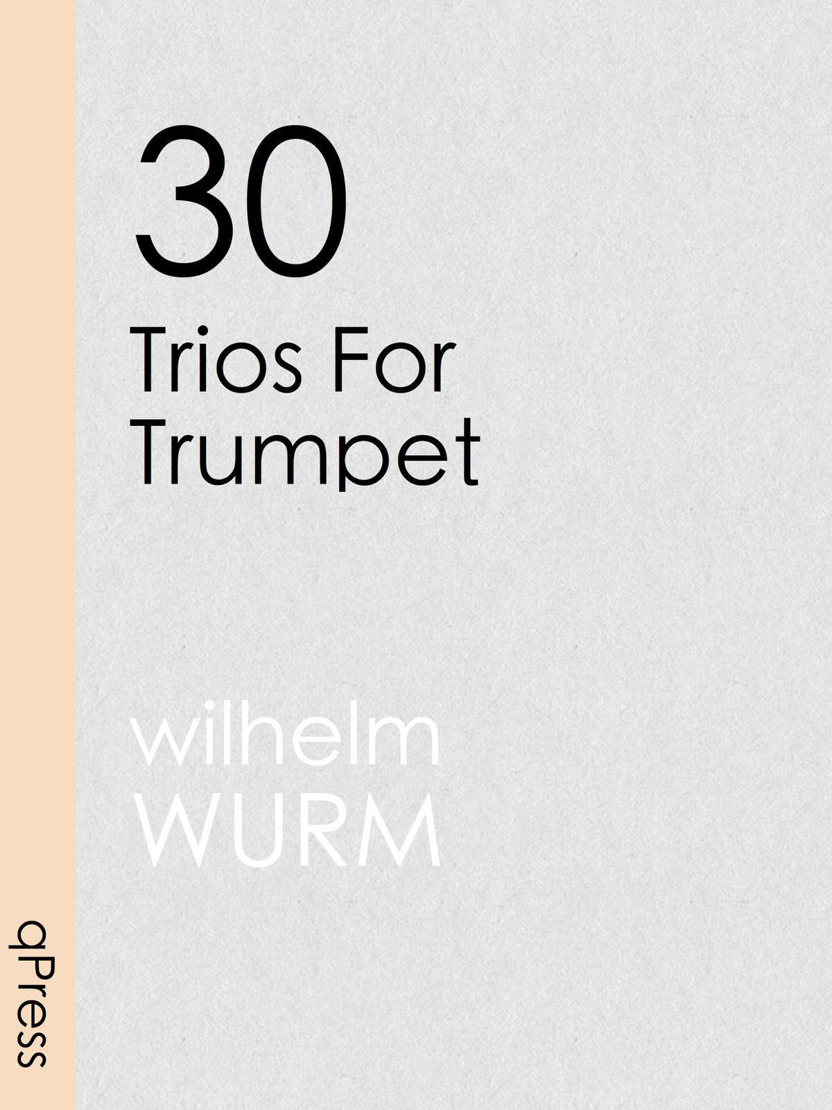 wurm-30-trios-for-trumpet