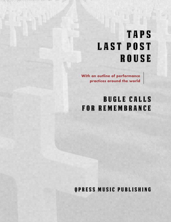 Taps, Last Post, Rouse Bugle Calls