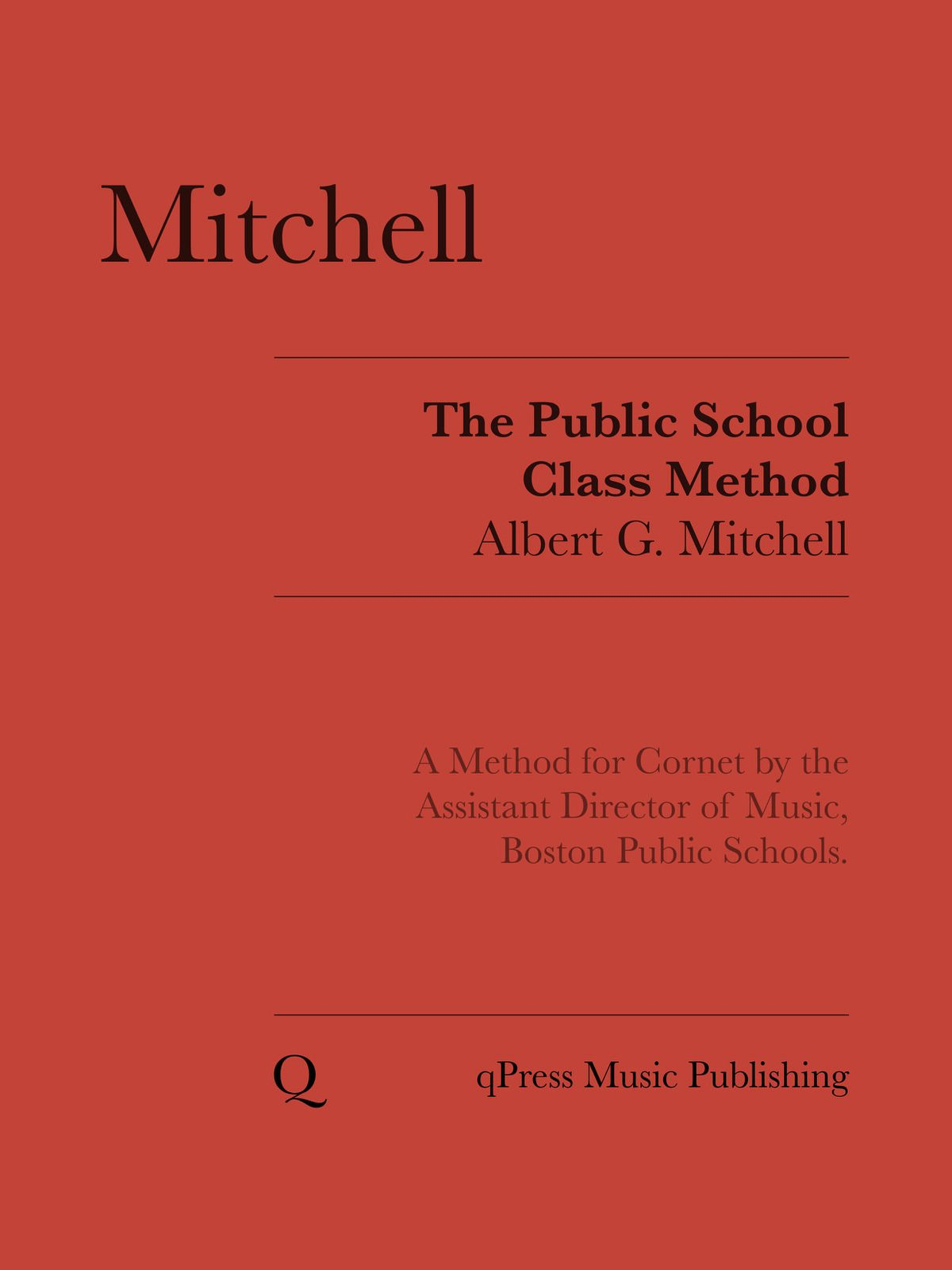 Mitchell, Public School Class Method for the Cornet