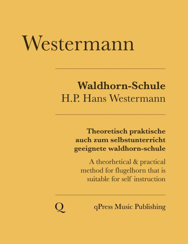 Westermann Waldhorn-Schule (Flugelhorn Method)