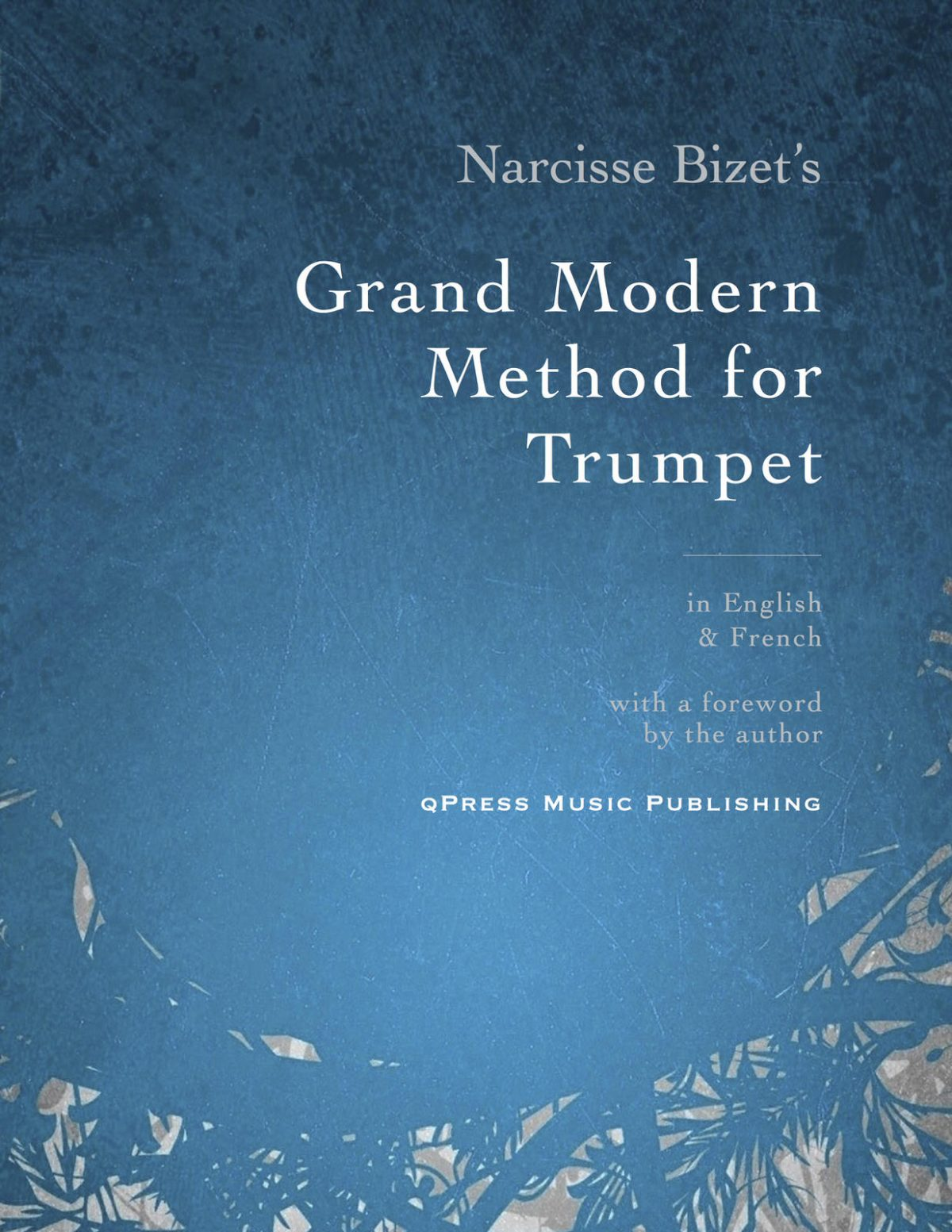 Bizet, Grand Modern Method for the Trumpet