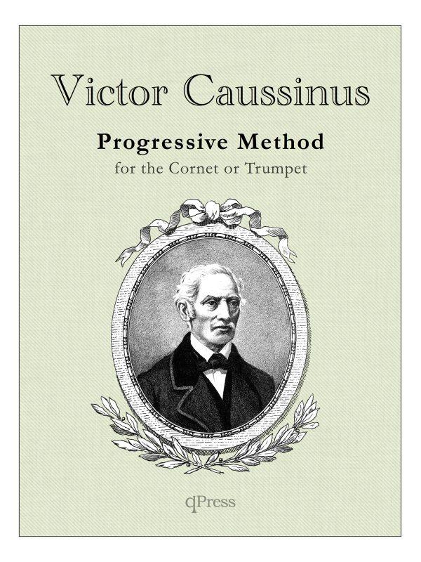 Caussinus, Progressive Method for the Cornet