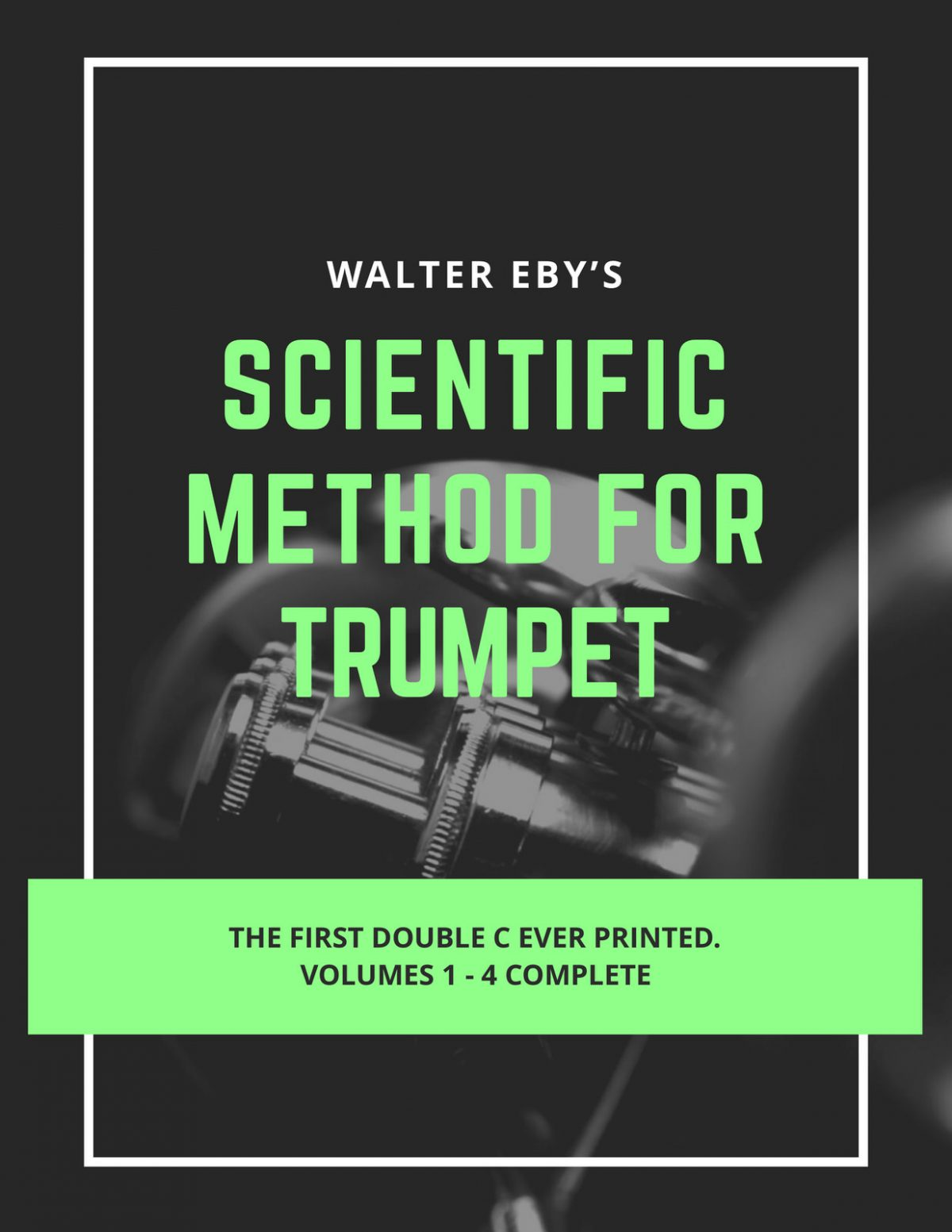 Eby, Walter Scientific Method for Trumpet