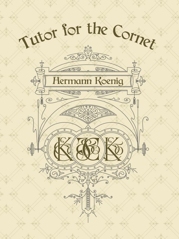 Koenig, Tutor for Cornet