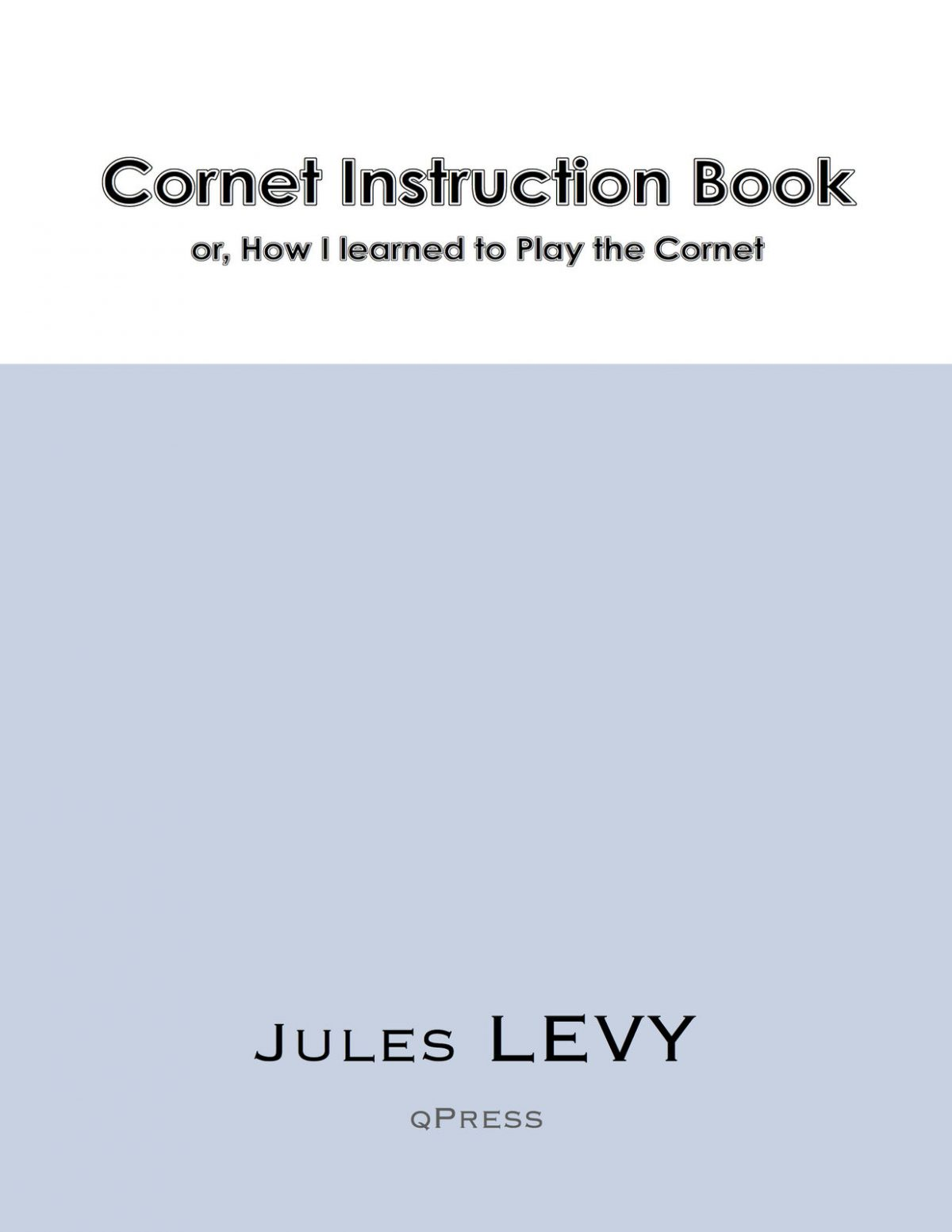Levy, Cornet Instruction Book