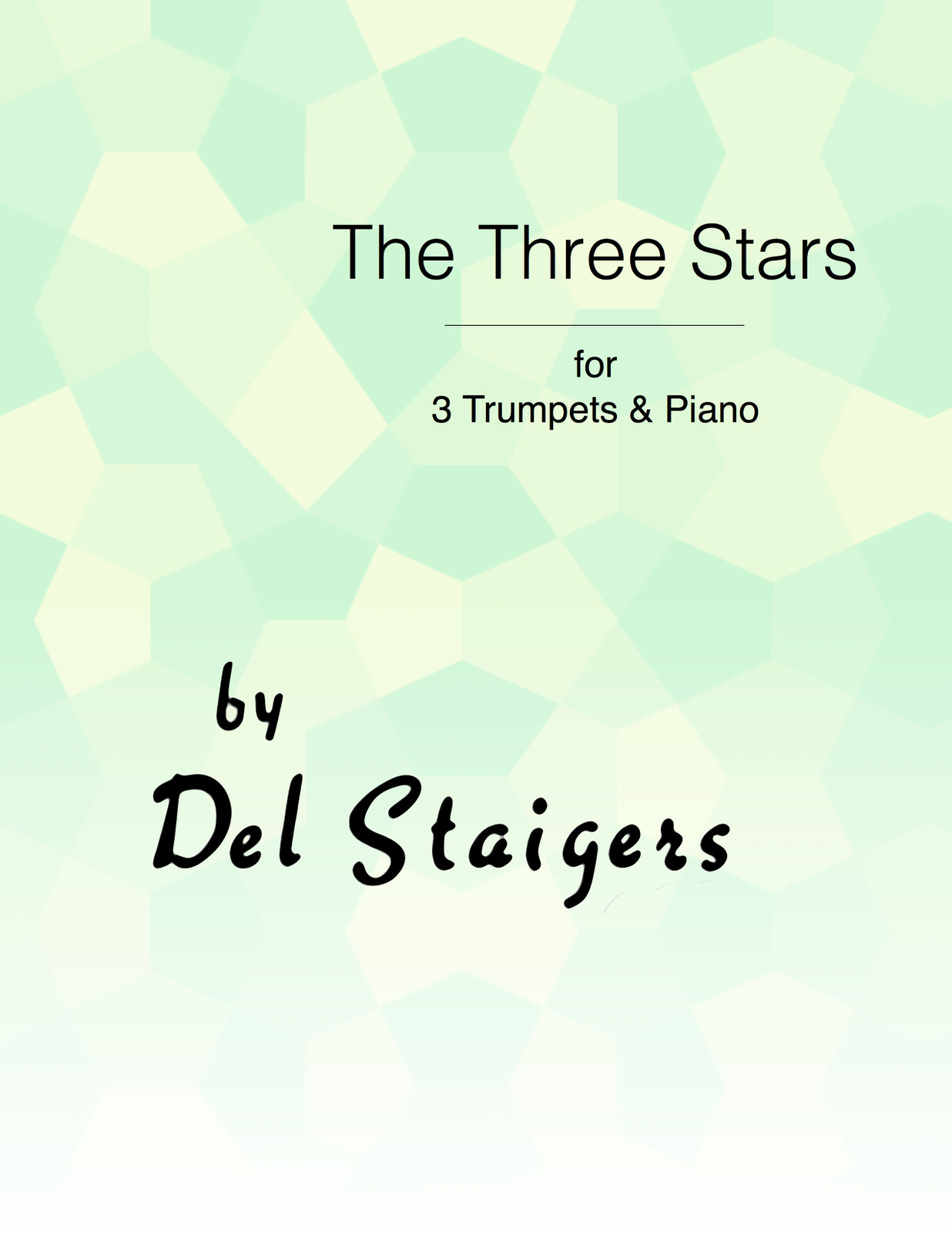 Staigers, The Three Stars Letter