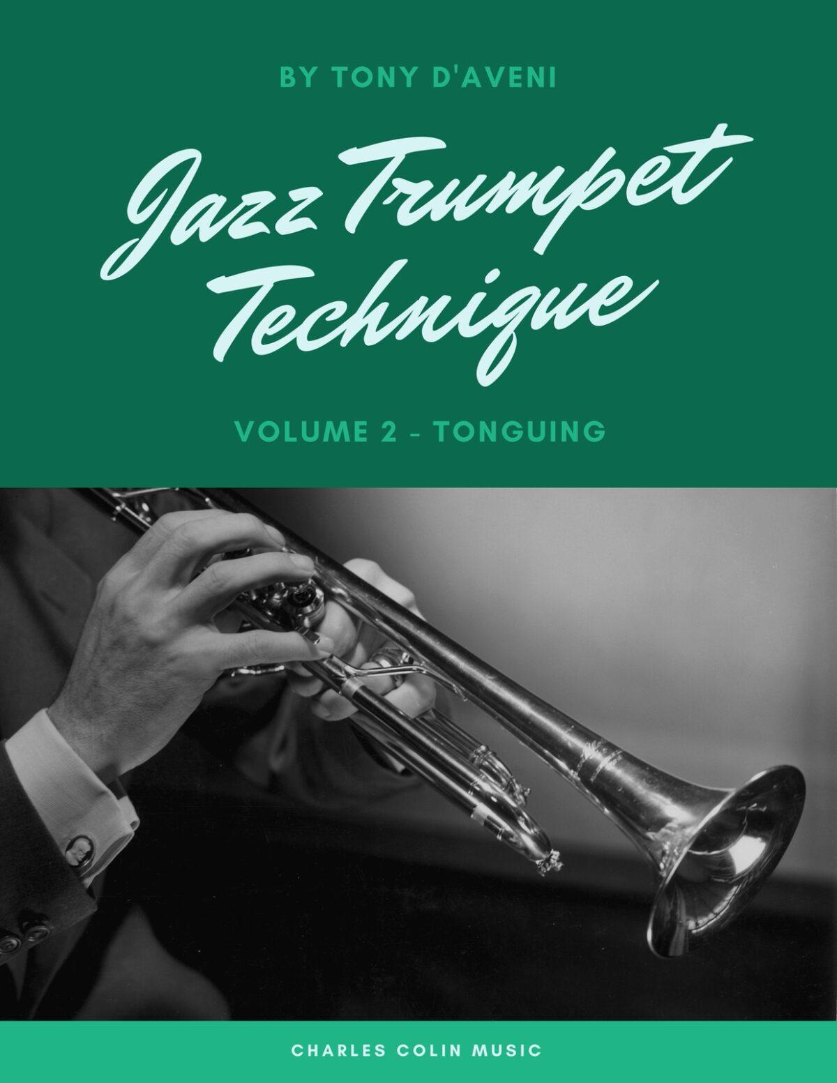 D'Aveni, Jazz Trumpet Technique Vol.2 Tonguing-p01