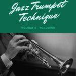D'Aveni, Jazz Trumpet Technique Vol.2 Tonguing-p01a