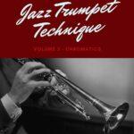 D'Aveni, Jazz Trumpet Technique Vol.3 Chromatics-p01