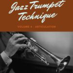 D'Aveni, Jazz Trumpet Technique Vol.4 Articulation-p01