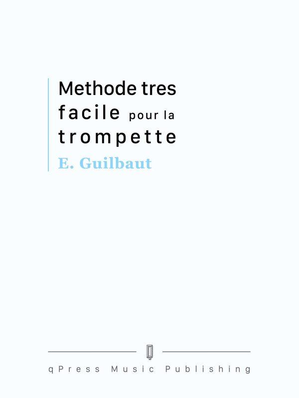 Guilbaut, Methode tres facile pour la trompette-p01
