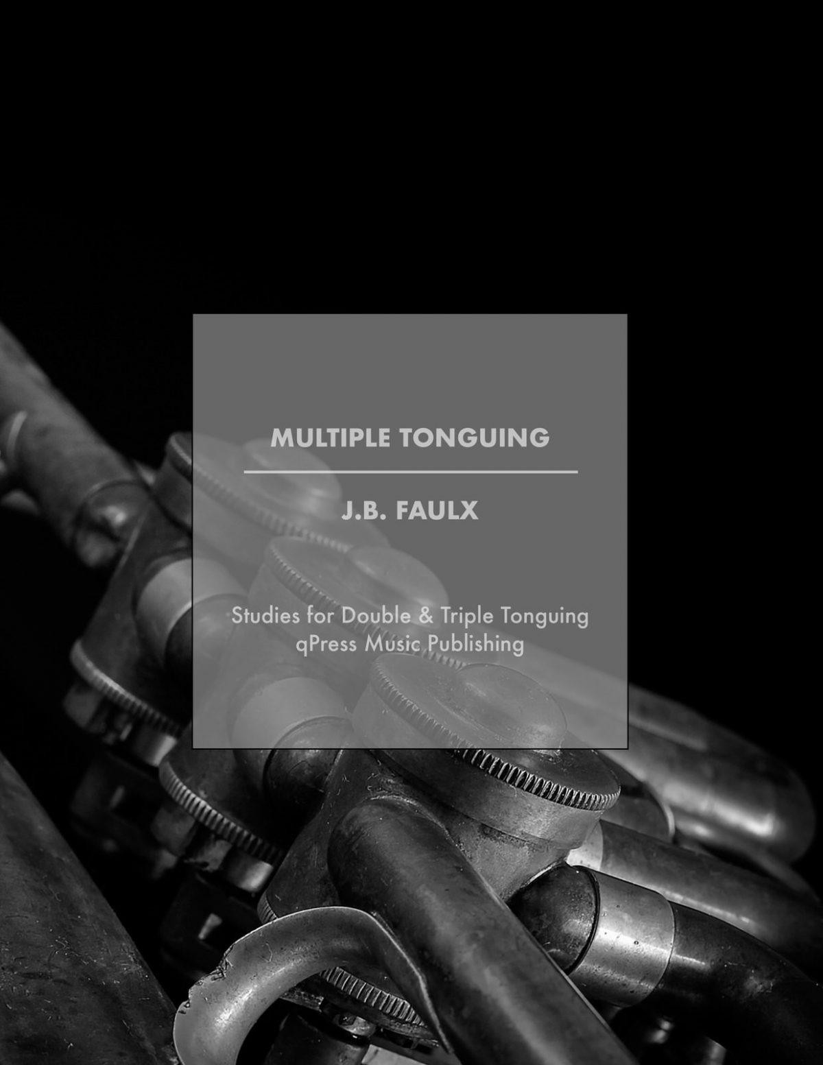 Faulx, JB, Studies for Double and Triple Tonguing-p01
