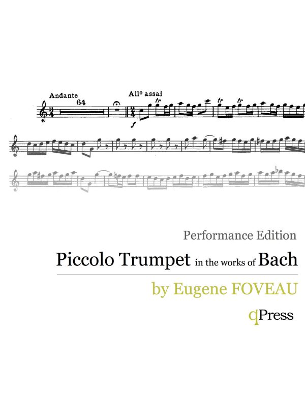 Foveau, Piccolo Trumpet in the works of Bach