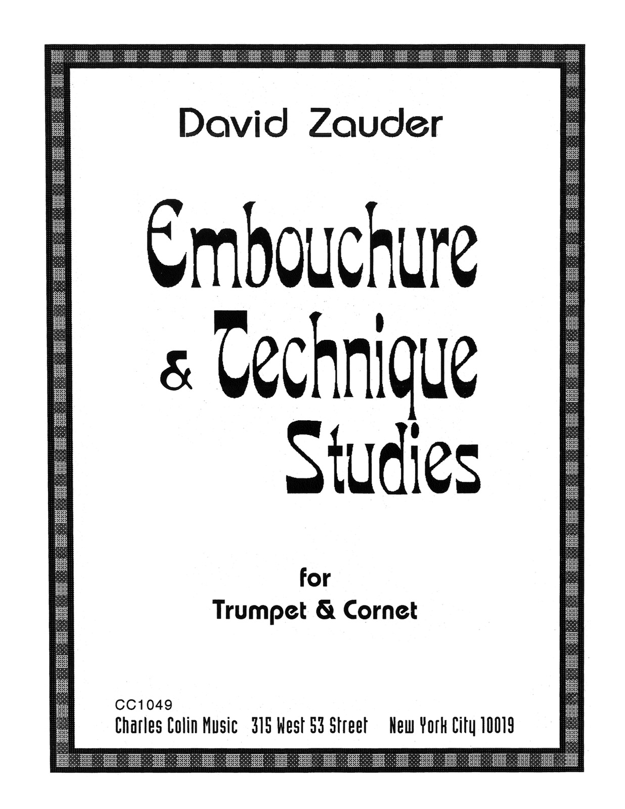 Zauder, Embouchure and Technique Studies