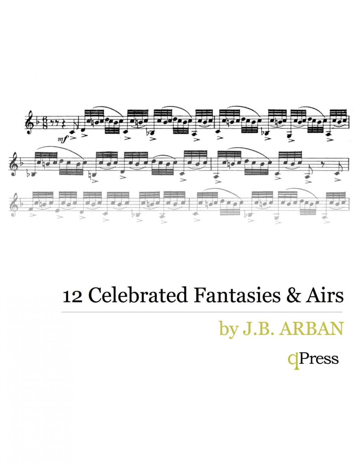 Arban, 12 Celebrated Fantasies and Airs Solo