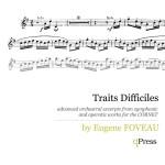 Foveau, Traits Difficiles (cornet)