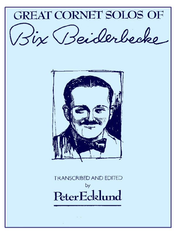 Beiderbecke, Bix, Great Cornet Solos of Bix