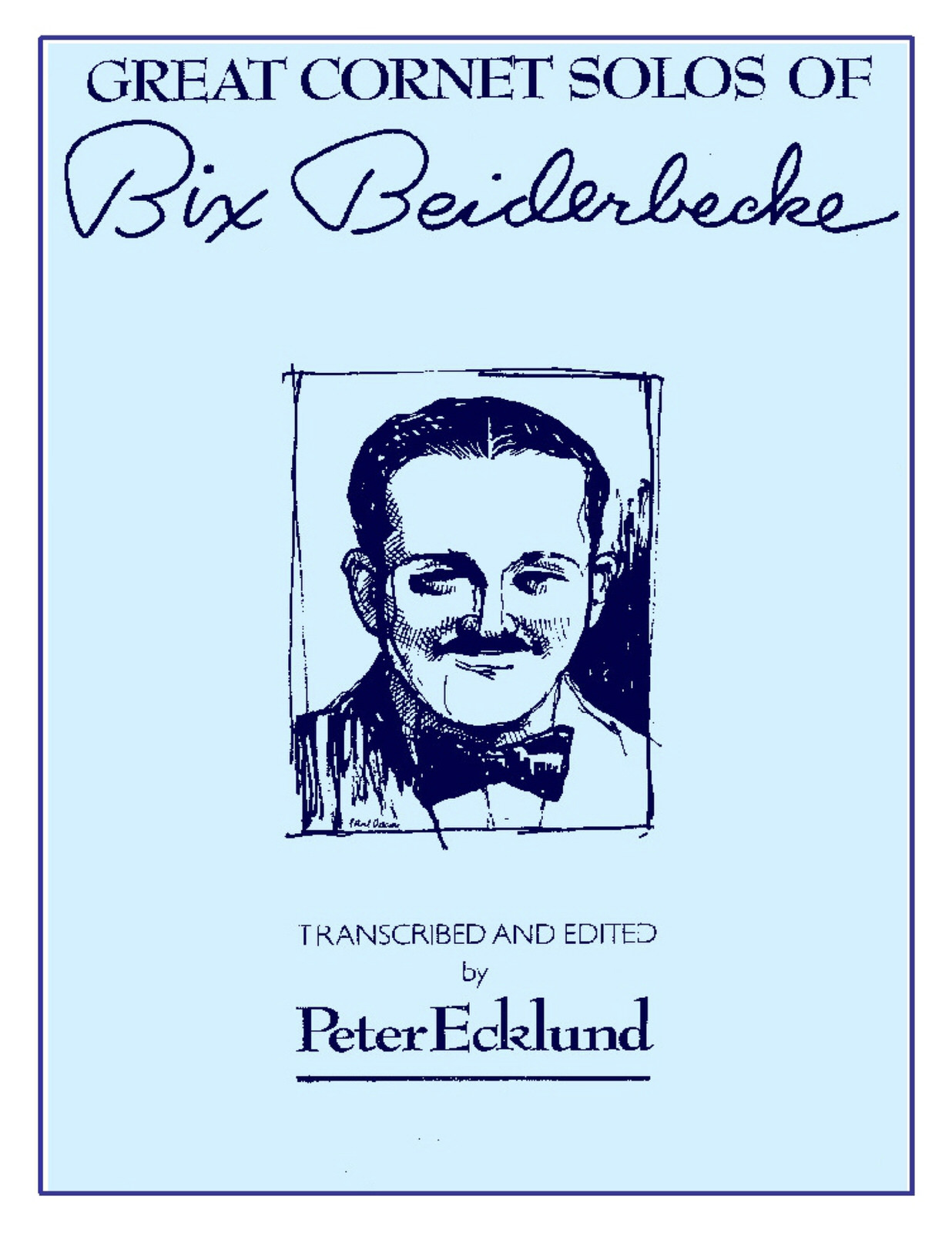 The Great Cornet Solos of Bix Beiderbecke