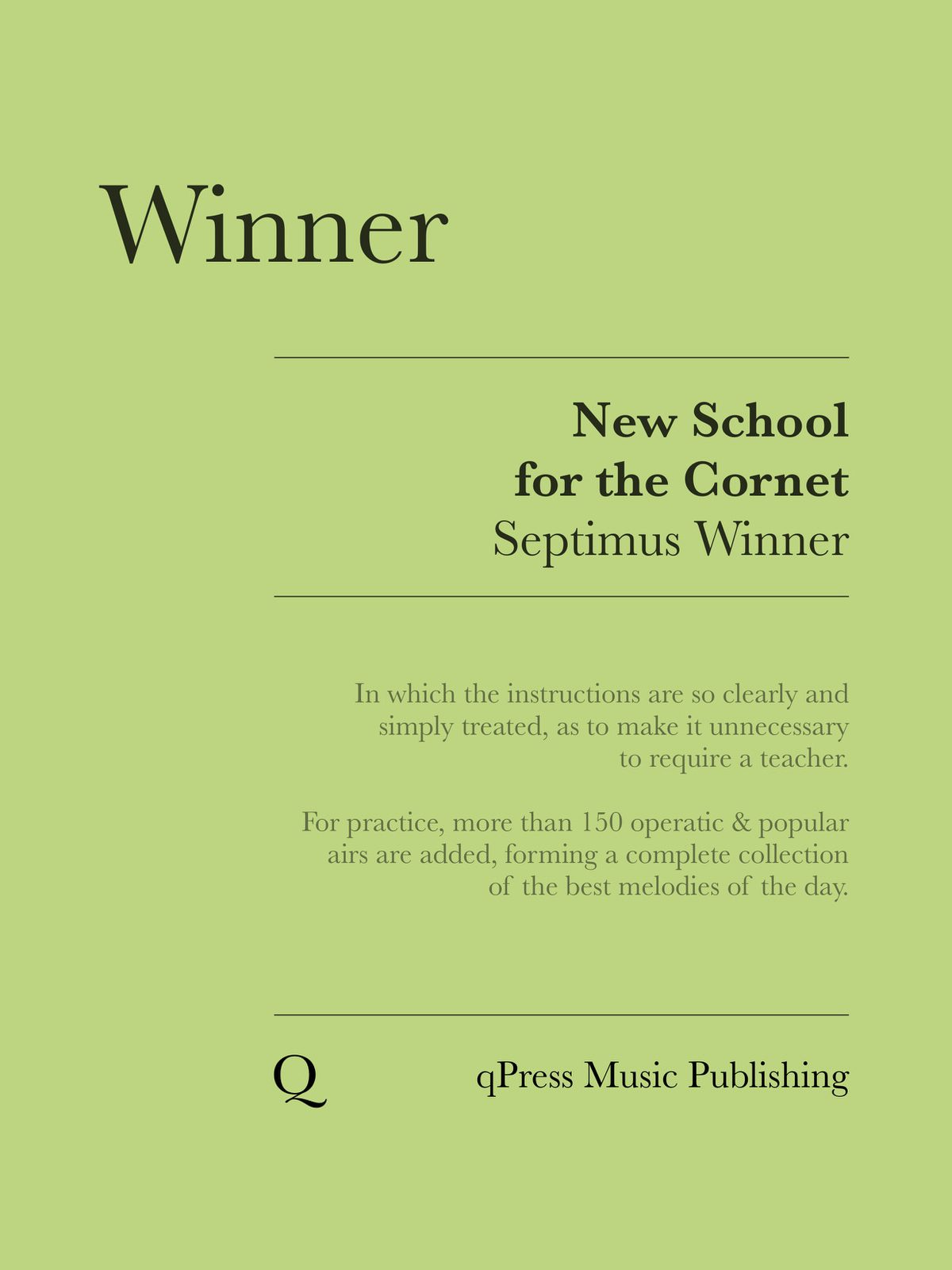Winners, New School for the Cornet