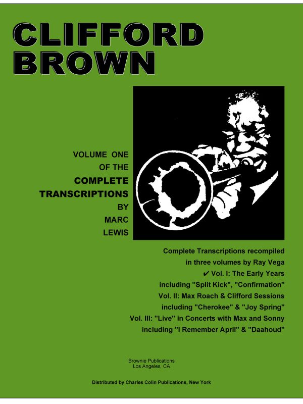 Brown, Clifford Complete Transcriptions Volume 1