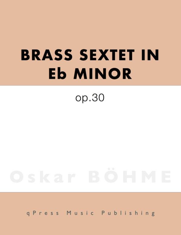Brass Sextet in Eb Minor Op.30