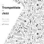 Laurent, Leo, Le Trompettiste de Jazz