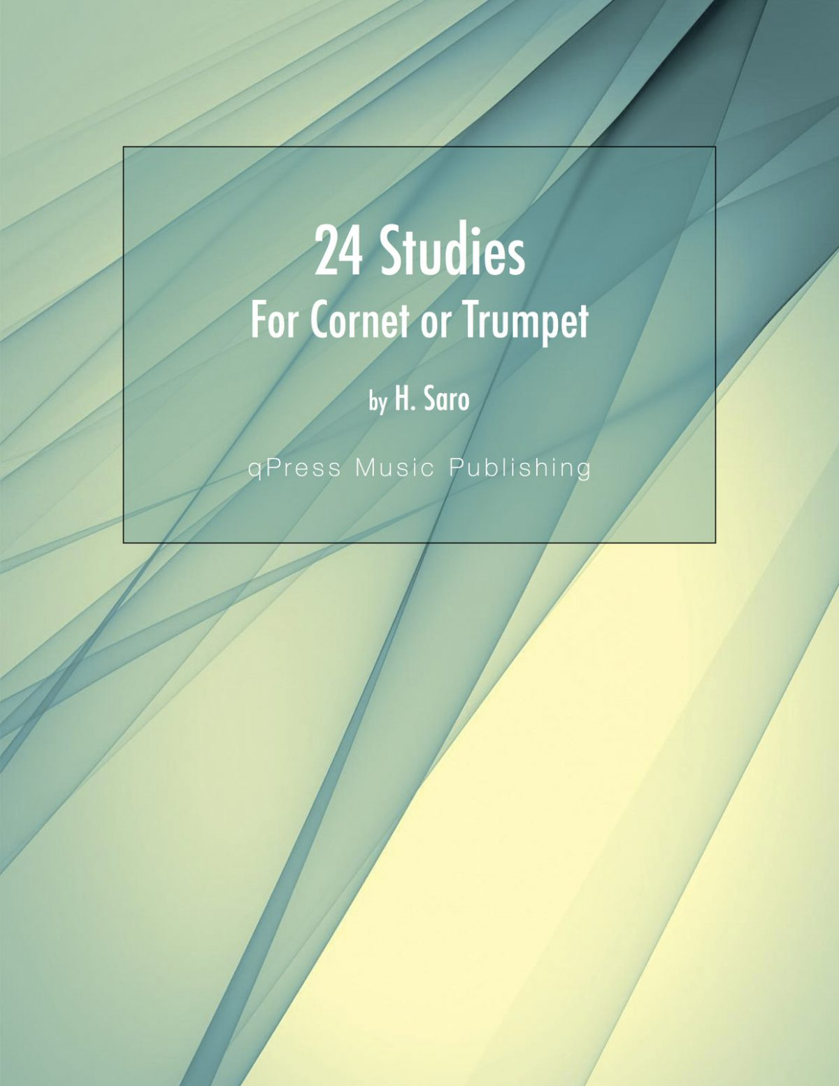 Saro, Twenty Four Studies for Cornet or Trumpet