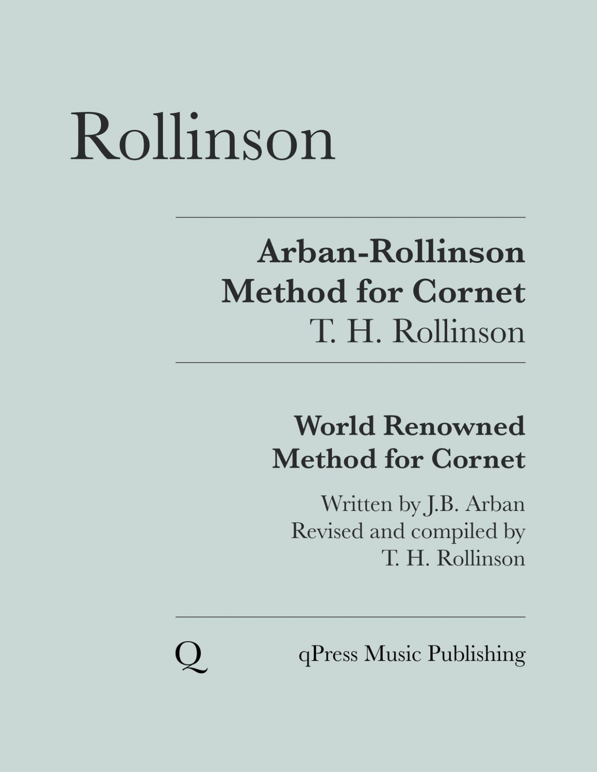 Arban:Rollinson Arban's world renowned method for the cornet (1879)